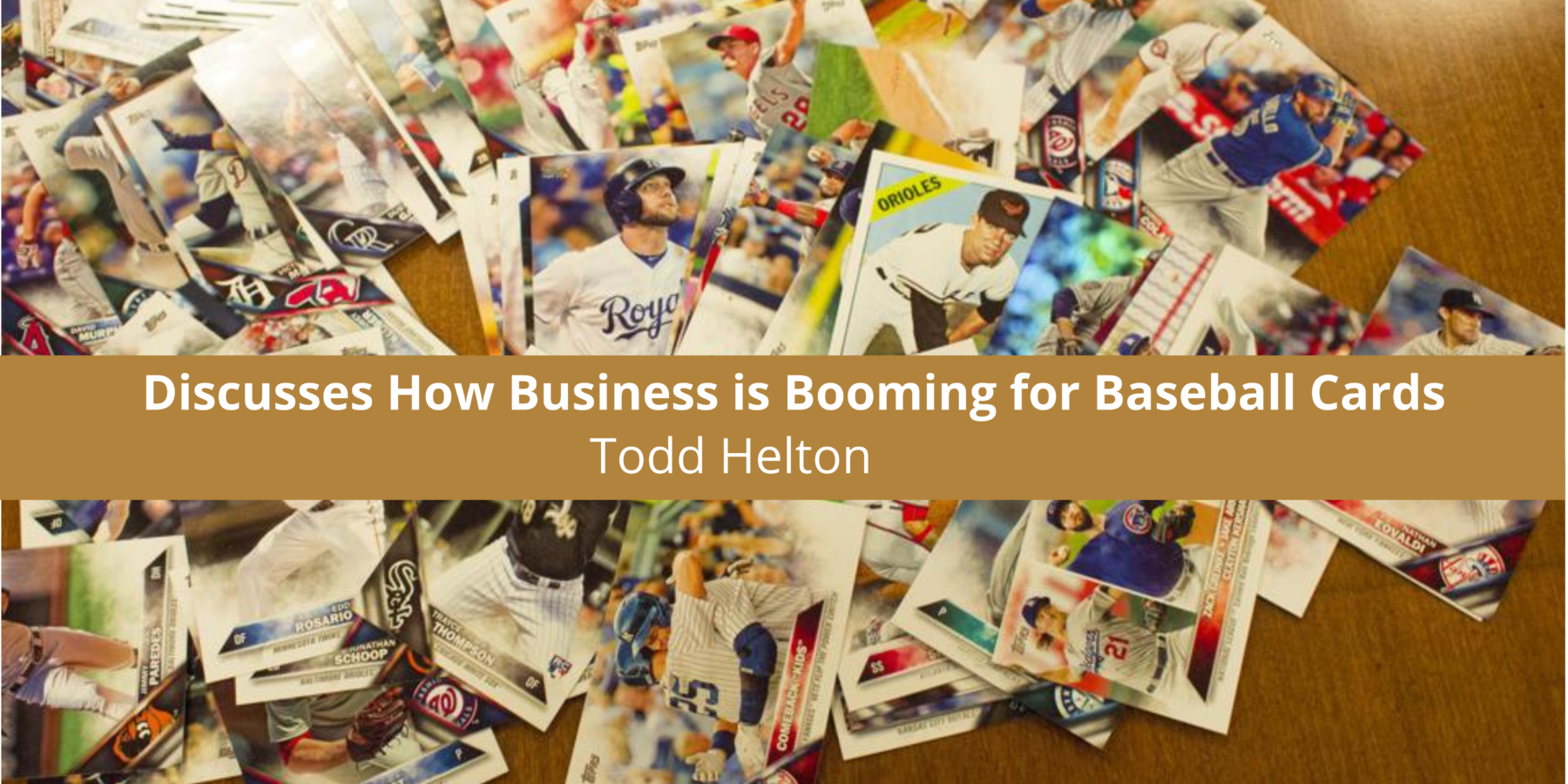 Todd Helton Discusses How Business is Booming for Baseball Cards