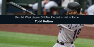 Todd Helton Best NL West players Still Not Elected to Hall of Fame